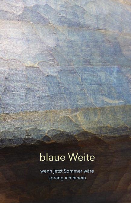 blaue Weite